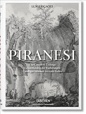 Piranesi : The Complete Etchings  - Ficacci, Luigi