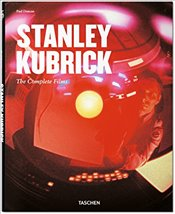Stanley Kubrick: The Complete Films - Duncan, Paul