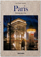 Paris : Portrait of a City - Gautrand, Jean Claude