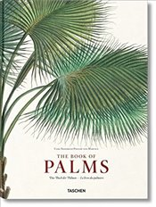 Martius : The Book of Palms - Lack, Dr H Walter
