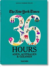 New York Times 36 Hours : Asia and Oceania - Ireland, Barbara