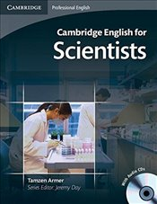 Cambridge English for Scientists Students Book with Audio CDs (2) (Cambridge Professional English) - Armer, Tamzen