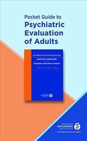 Pocket Guide to Psychiatric Evaluation of Adults -