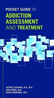 Pocket Guide to Addiction Assessment and Treatment - Levounis, Petros