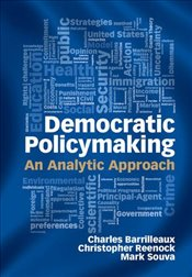 Democratic Policymaking: An Analytic Approach - Barrilleaux, Charles