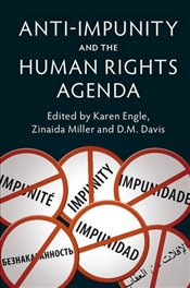 Anti-Impunity and the Human Rights Agenda -