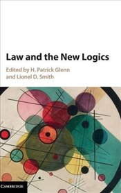 Law and the New Logics -