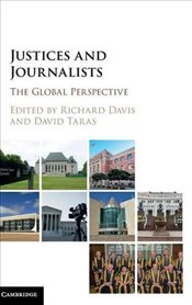 Justices and Journalists: The Global Perspective -