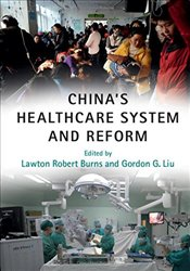 Chinas Healthcare System and Reform -