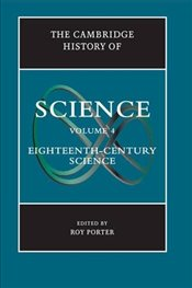 Cambridge History of Science: Volume 4, Eighteenth-Century Science -