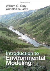 Introduction to Environmental Modeling - Gray, William G.