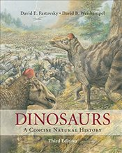 Dinosaurs: A Concise Natural History - Fastovsky, David E.