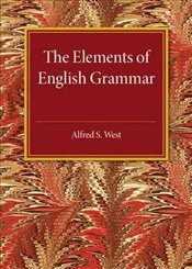 Elements of English Grammar - West, Alfred S