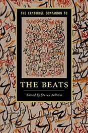 Cambridge Companion to the Beats (Cambridge Companions to Literature) -