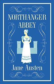 Northanger Abbey - Austen, Jane