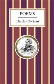 Poems (Alma Classics) - Dickens, Charles