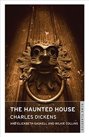 Haunted House (Alma Classics) - Dickens, Charles