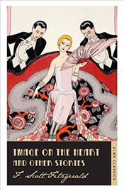 Image on the Heart and Other Stories (Alma Classics) - Fitzgerald, Scott F.