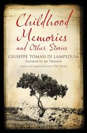 Childhood Memories and Other Stories (Alma Classics) - Lampedusa, Giuseppe Tomasi Di