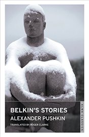 Belkins Stories (Alma Classics) - Pushkin, Alexander