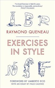 Exercises in Style  - Queneau, Raymond