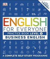 English for Everyone Level 1 Business English : Practice Book : A Complete Self Study Programme - DK,