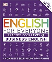 English for Everyone Level 2 Business English : Practice Book : A Complete Self Study Programme - DK