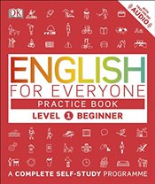 English for Everyone Level 1 Beginner : Practice Book : A Complete Self-Study Programme - DK