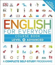 English for Everyone Level 4 Advanced : Course Book : A Complete Self-Study Programme - DK