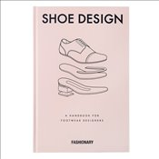 Fashionary Shoe Design : A Handbook for Footwear Designers -