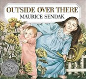 Outside over There - Sendak, Maurice