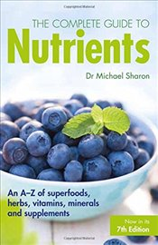 Complete Guide to Nutrients - Sharon, Michael
