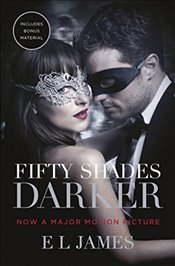Fifty Shades Darker: Official Movie tie-in edition, includes bonus material - James, E L