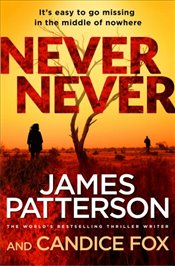 Never Never : (Harriet Blue 1) (Detective Harriet Blue Series) - Patterson, James