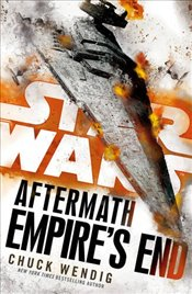 Star Wars: Aftermath: Empires End - Wendig, Chuck