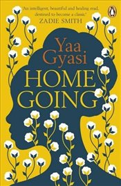 Homegoing - Gyasi, Yaa