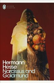 Narcissus and Goldmund (Penguin Modern Classics) - Hesse, Hermann