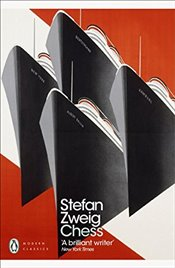 Chess : A Novel - Zweig, Stefan