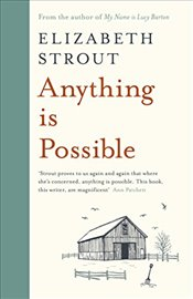 Anything is Possible - Strout, Elizabeth