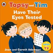 Topsy and Tim: Have Their Eyes Tested (Topsy & Tim) - Adamson, Jean