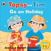 Topsy and Tim: Go on Holiday - Adamson, Jean