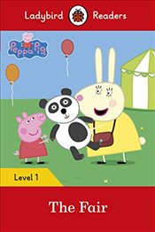 Peppa Pig: The Fair - Ladybird Readers Level 1 - Available, Not