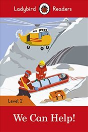 We Can Help! - Ladybird Readers Level 2 -