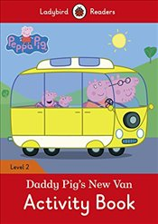 Peppa Pig: Daddy Pigs New Van Activity Book - Ladybird Readers Level 2 - Available, Not