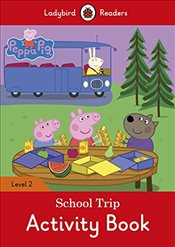 Peppa Pig: School Trip Activity Book - Ladybird Readers Level 2 - Available, Not