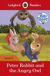 Peter Rabbit and the Angry Owl - Ladybird Readers Level 2 -