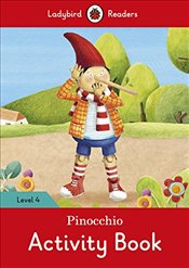 Pinocchio Activity Book - Ladybird Readers Level 4 -