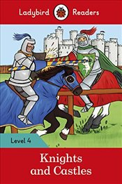 Knights and Castles - Ladybird Readers Level 4 -