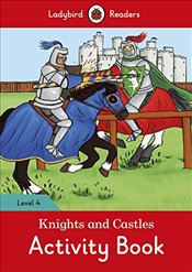 Knights and Castles Activity Book - Ladybird Readers Level 4 -
