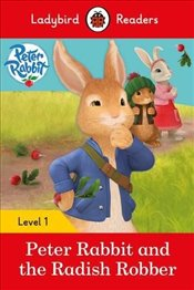 Peter Rabbit and the Radish Robber - Ladybird Readers Level 1 -